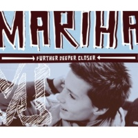 Mariha Further Deeper Closer [Radio Version]