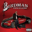 Birdman PRICELE$$  DELUXE EDITION EXPLICIT ^