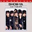 SHOW-YA ニュー・ベスト・ナウ SHOW-YA