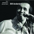 Bill Anderson BILL ANDERSON/THE DE