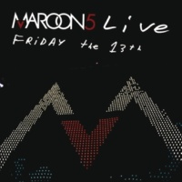 Maroon 5 Live Friday The 13th [CD]