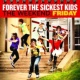 Forever The Sickest Kids The Weekend: Friday [Japan Version]