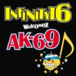 INFINITY 16 welcomez AK-69 DYNAMITE (feat.AK-69)