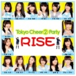 Tokyo Cheer(2) Party RISE