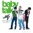 three tight b baby talk~未来に...~