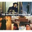 山本達彦 TATSUHIKO YAMAMOTO 35th Anniversary Celebrity Best