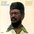 Pharoah Sanders Village Of The Pharoahs (feat.Sedatrius Brown)