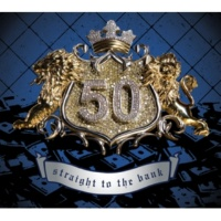 50 Cent Straight To The Bank [International Version]