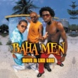 Baha Men Move It Like This