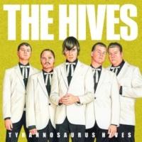 The Hives Tyrannosaurus Hives [Non EU Version]