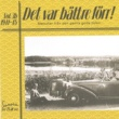 Various Artists Det var bättre förr Volym 3 b 1941-1945