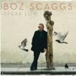 Boz Scaggs SPEAK LOW
