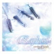 Raphael-Starring 華月- eternal wish~届かぬ君へ~