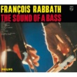 Francois Rabbath The Sound Of A Bass