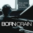 Born Crain Falling From Heaven