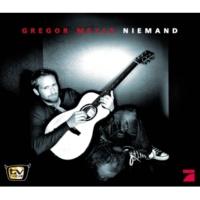 Gregor Meyle Niemand [Instrumental]