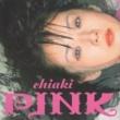 Chiaki PINK