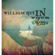 William Hut In Your Arms