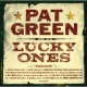 Pat Green Lucky Ones