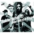 Tokio Hotel Der letzte Tag(Exclusive Version)
