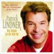 Patrick Lindner Die Sonne ist für alle da