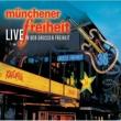 Munchener Freiheit Münchener Freiheit Live in der Großen Freiheit