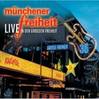 Münchener Freiheit Ich will dich noch mal [Live]