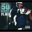 50 Cent P.I.M.P. [International Version]