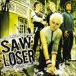Saw Loser Saw Loser