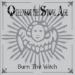 Queens Of The Stone Age Burn The Witch [International Version]