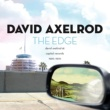デヴィッド・アクセルロッド The Edge: David Axelrod At Capitol Records 1966-1970