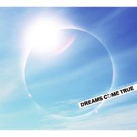 DREAMS COME TRUE 愛がたどりつく場所