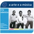 Trio Odemira A Arte E A Musica Do Trio Odemira