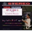 Sarah Vaughan After Hours At The London House