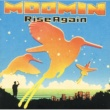 MOOMIN Rise Again