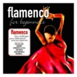 Various Artists Flamenco For Beginners