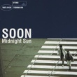 SOON Midnight Sun