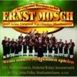 Ernst Mosch und seine Original Egerlander Musikanten Wenn Unsere Musikanten Spielen