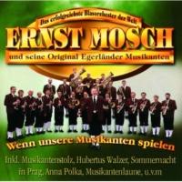 Ernst Mosch und seine Original Egerländer Musikanten Greif nicht nach den Sternen
