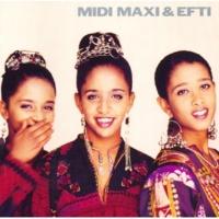 Midi, Maxi & Efti I Got Riddim