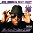 ビッグ・ボーイ Sir Lucious Left Foot...The Son Of Chico Dusty
