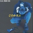 COBRA OK RIDE ON