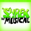 Various Artists Shrek The Musical [Original Cast Recording]