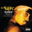 Tupac Runnin' (Dying To Live) [International Version]
