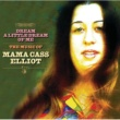 Mama Cass Elliot Dream A Little Dream Of Me: The Music Of Mama Cass Elliot