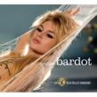 Brigitte Bardot BRIGITTE BARDOT/LES