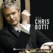 Chris Botti クリス・ボッティ・ベスト [Japanese Version]