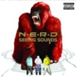 N.E.R.D. N.E.R.D/SEEING SOUND