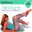 Stephanie Wie Ein Luftballon