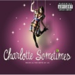 Charlotte Sometimes Waves And The Both Of Us [Explicit Version]
